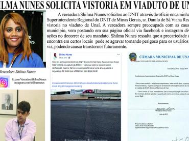 Shilma Nunes Solicita vistoria em viaduto de Unaí