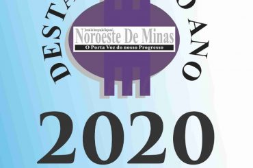 Destaques do Ano 2020 do Jornal Noroeste de Minas e da Minas em Revista